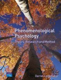 Phenomenological Psychology by Darren Langdridge